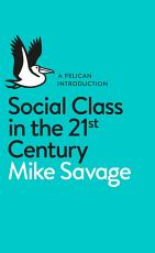 Social Class in the 21st Century PDF