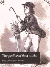 The Peddler of Dust Sticks