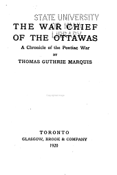 The War Chief of the Ottawas: A Chronicle of the Pontiac War
