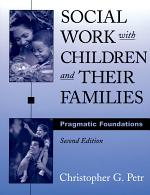 Social Work with Children and Their Families