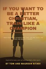 If You Want to Be a Better Christian, Train like a Champion