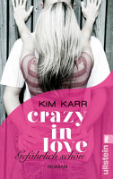 Gef  hrlich sch  n   Crazy in Love 1 PDF