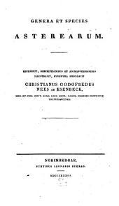 Genera et species asterearum: Recensuit, descriptionibus et animadversionibus illustravit