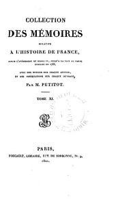Mémoires du cardinal de Richelieu, sur le règne de Louis XIII: depuis 1610 jusqu'à 1620, Volume11