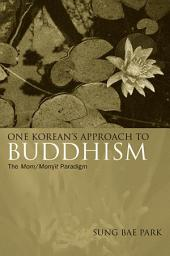 One Korean's Approach to Buddhism