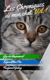 Les Chroniques de mon chat: Volume1