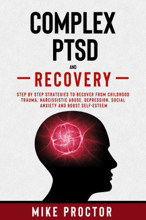 Complex PTSD and Recovery