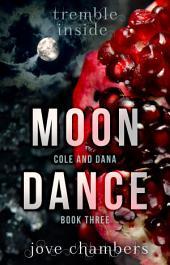 Moon Dance: Alpha Werewolf Romantic Thriller