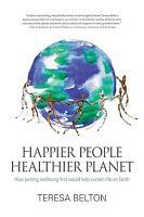 Happier People Healthier Planet PDF