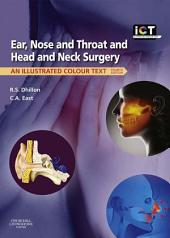 Ear, Nose and Throat and Head and Neck Surgery E-Book: An Illustrated Colour Text, Edition 4