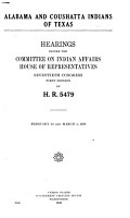 Hearings Before the Committee on Indian Affairs  in the Seventieth Congress  First and Second Session  1926 1929 PDF