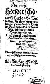 Christliches sonder schönes und katholisches Betbüchlein