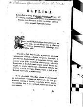 Replika in accessorio z strony ... instygatorow koron ... w sprawie przeciwko obwinionym criminis læsæ maiestatis ... 14 ... czerwca 1773: Volume 4