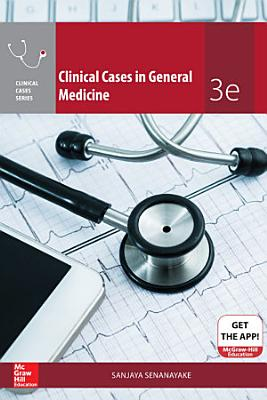 Clinical Cases in General Medicine  Third Edition PDF