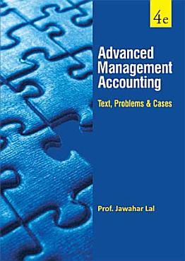 Advanced Management Accouting  Text  Problems   Cases  PDF