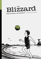 The Blizzard - The Football Quarterly: Issue Sixteen