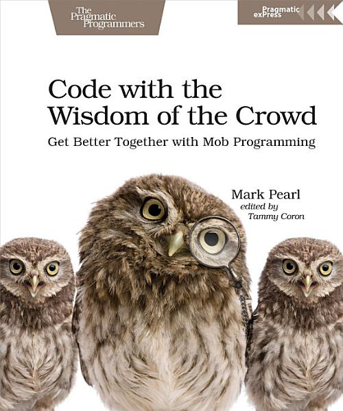 Download Code with the Wisdom of the Crowd Book