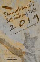 Pennsylvania s Best Emerging Poets 2019 PDF