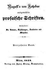 August von Kotzebues ausgewaehlte prosaische Schriften: -19.Bd. Kleine Romane, Erzaehlungen, Anekdoten und Miszellen