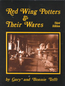 Red Wing Potters and Their Wares