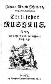 Johann Adolph Scheibens, Königl. Dänis. Capellmeisters, Critischer Musikus: 1745