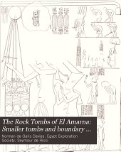 The Rock Tombs of El Amarna: Smaller tombs and boundary stelae