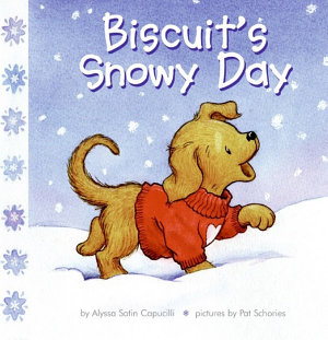Biscuit s Snowy Day