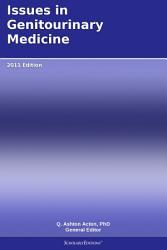 Issues In Genitourinary Medicine 2011 Edition Book PDF