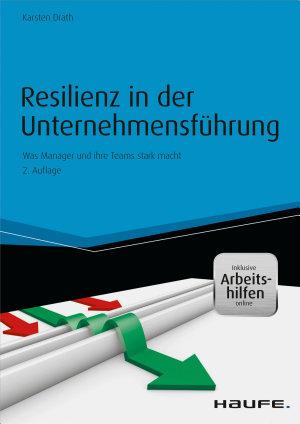 Resilienz in der Unternehmensf  hrung   inkl  Arbeitshilfen online PDF