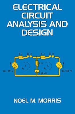Electrical Circuit Analysis and Design PDF