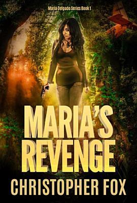 Maria s Revenge