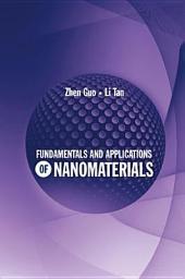 Fundamentals and Applications of Nanomaterials