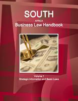 South Africa Business Law Handbook Volume 1 Strategic Information and Basic Laws PDF