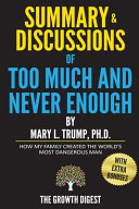 Summary and Discussions of Too Much and Never Enough Book