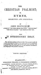 The Christian Psalmist; or, Hymns selected and original ... Sixth edition