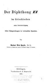 Der Diphthong [EI] im Griechischen: unter Berücksichtigung seiner Entsprechungen in verwandten Sprachen