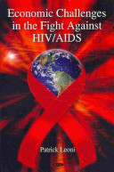 Economic Challenges in the Fight Against HIV AIDS