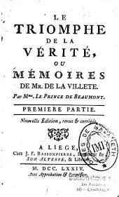 Le Triomphe de la vérité, ou Mémoires de Mr. de La Villete