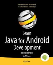 Learn Java for Android Development: Edition 2