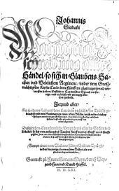 Warhaftige Beschreibung aller Händel, so sich in Glaubens-Sachen und weltlichem Regiment, under dem großmächtigsten Keyser Carln dem Fünfften zugetragen unnd verlauffen haben