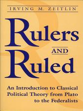 Rulers and Ruled: An Introduction to Classical Political Theory