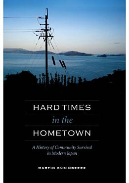 Hard Times in the Hometown PDF