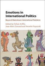 Emotions in International Politics