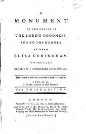 A Monument to the Praise of the Lord's Goodness: And to the Memory of Dear Eliza Cuningham. Published for the Benefit of a Charitable Institution