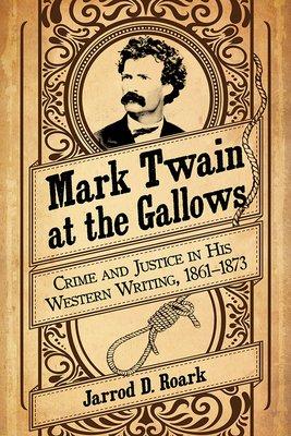 Mark Twain at the Gallows