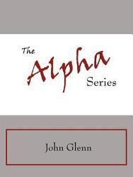 The Alpha Series Book PDF