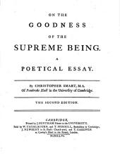 On the goodness of the Supreme being, a poetical essay: Volume 2