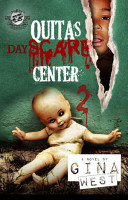 Quita s Dayscare Center 2  The Cartel Publications Present  PDF