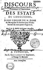 Discours prononcé à l'ouverture des Estats du Languedoc, dans l'église de N. Dame de Montpelier, le 10e jour d'octobre 1683