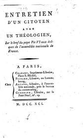 Entretien d'un citoyen avec un théologien, sur le bref du pape Pie VI aux évêques de l'assemblée nationale de France